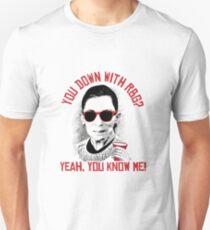 Bist du bei RBG? Ja, du kennst mich Unisex T-Shirt