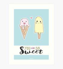 You are so sweet Kunstdruck