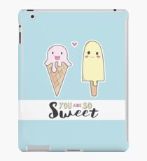 You are so sweet iPad-Hülle & Skin