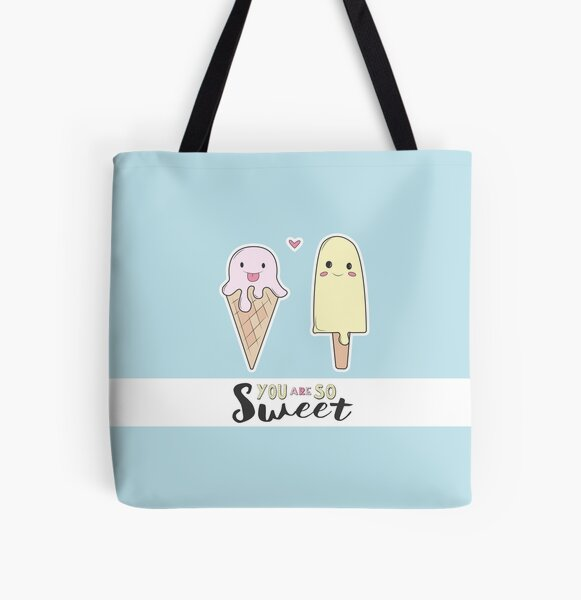 You are so sweet All Over Print Tote Bag