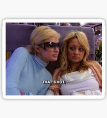 Paris Hilton/Nicole Richie thats hot sticker Sticker