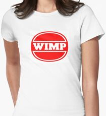 Wimp - Wimpy Satire Women's Fitted T-Shirt
