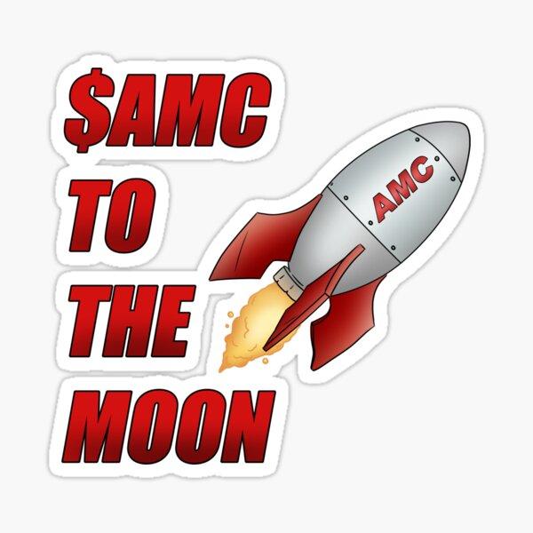 AMC To The Moon Sticker