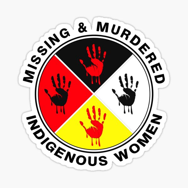 Missing and Murdered Indigenous Women - No more stolen sisters -MMIW T-Shirt Sticker