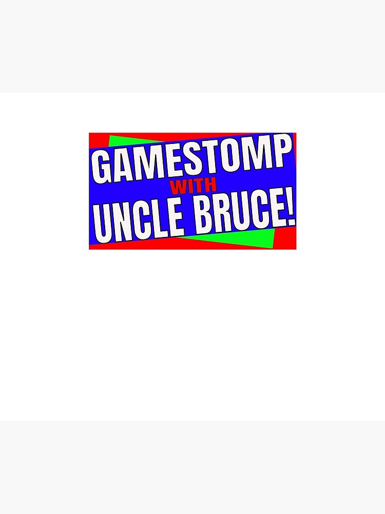 Gamestomp With Uncle Bruce by brucefrommert