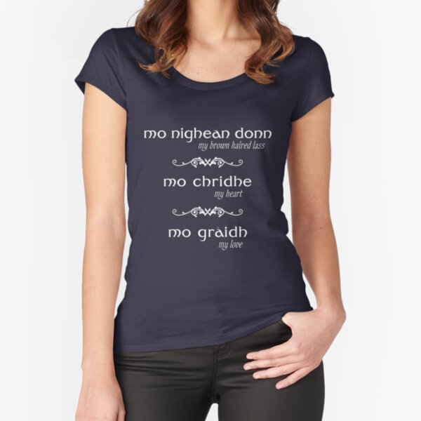 mo nighean donn - my brown haired lass - Scottish language  Fitted Scoop T-Shirt