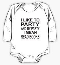 Ich mag Partei und durch Partei meine ich gelesene Bücher Langärmeliger Einteiler