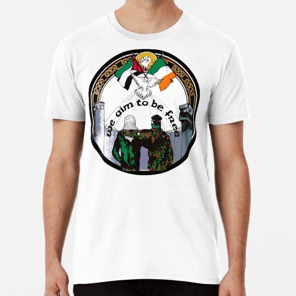 We Aim To Be Free - Irish Palestinian Solidarity. Premium T-Shirt