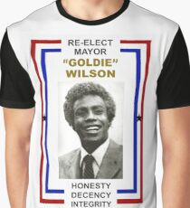 Re-elect Mayor Goldie Wilson T Shirt Graphic T-Shirt