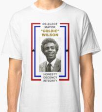 Re-elect Mayor Goldie Wilson T Shirt Classic T-Shirt