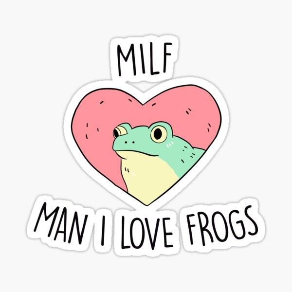 MAN I LOVE FROGS Sticker