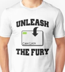 Unleash the fury T-Shirt