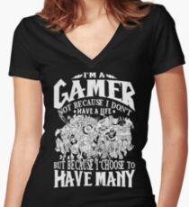 I am a (DOTA) gamer. Not because I don't have a life, but because I choose to have many! Women's Fitted V-Neck T-Shirt
