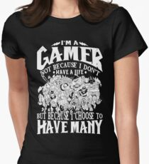 Dota 2 Shirts: I am a (DOTA) gamer. Not because I don't have a life, but because I choose to have many! Women's Fitted T-Shirt