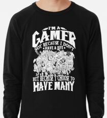 Dota 2 Shirts: I am a (DOTA) gamer. Not because I don't have a life, but because I choose to have many! Lightweight Sweatshirt