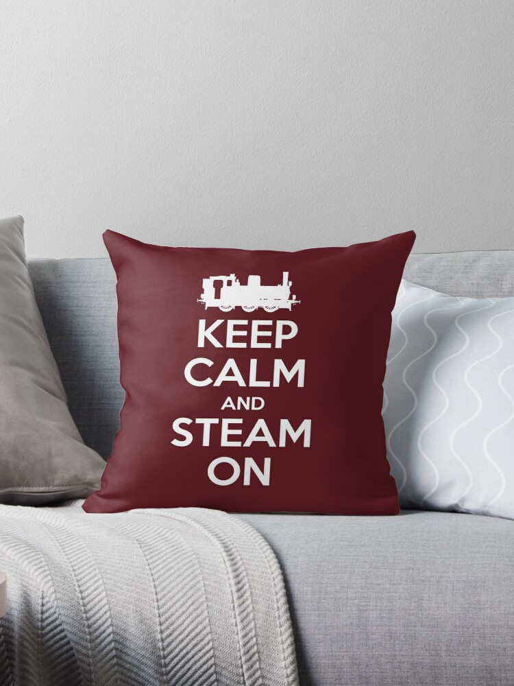 Keep Calm and Steam On Steam Engine #2A by Steve Crompton
