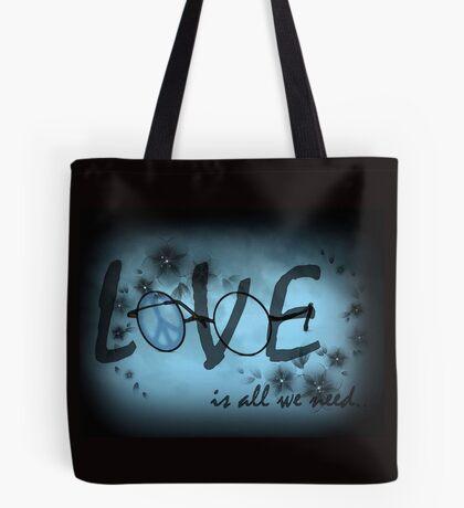 Liebe ist alles was wir brauchen Tote Bag