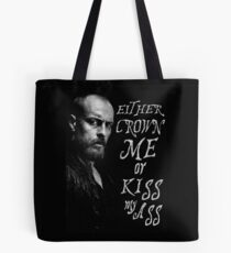 Black Sails - Either You Crown Me... Tote Bag