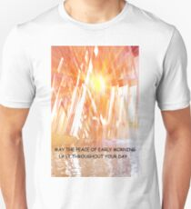 Inspirational morning Unisex T-Shirt