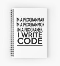 Programmer joke Spiral Notebook
