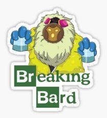 Breaking Bard Sticker