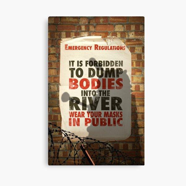 Do not dump the bodies Canvas Print