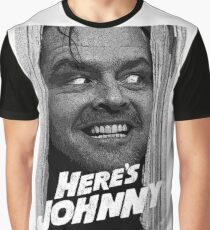 Here's Johnny. Black and white Graphic T-Shirt