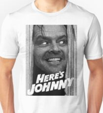 Here's Johnny. Black and white T-Shirt