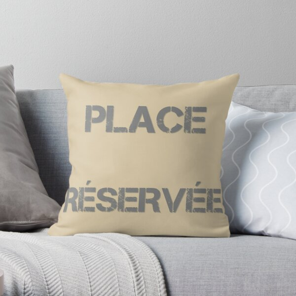 Reserved seat Throw Pillow