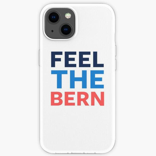 Feel the Bern. iPhone Soft Case