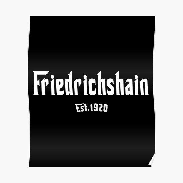 Friedrichshain T-shirt Berlin Szene Bezirk Geschenk Poster