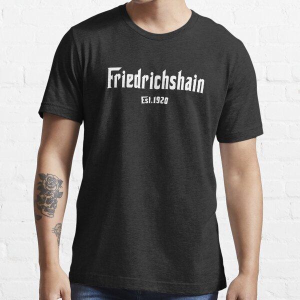 Friedrichshain T-shirt Berlin Szene Bezirk Geschenk Essential T-Shirt