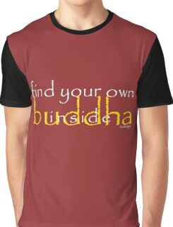 find buddha Graphic T-Shirt