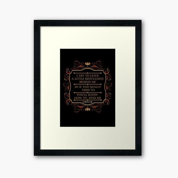 Leave a Little Reputation - Tallulah Framed Art Print