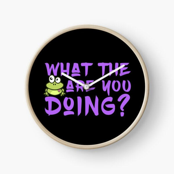'What The Frog Are You Doing' Clock by tw2us