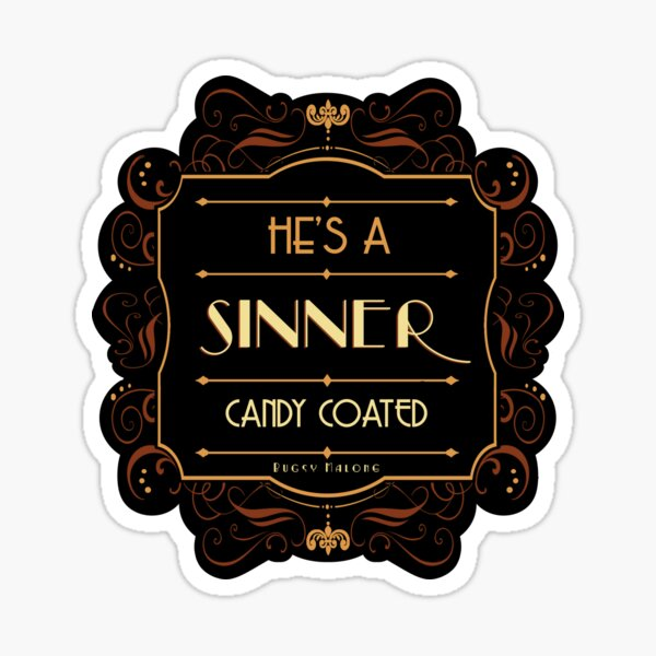 Candy Coated Sinner - Bugsy Sticker