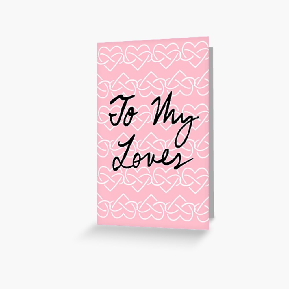 To My Loves (Infinity Hearts - Pink) Greeting Card
