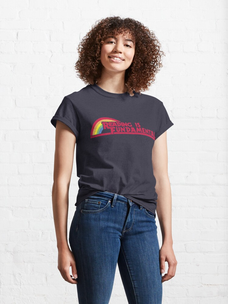 Alternate view of Reading is Fundamental Classic T-Shirt