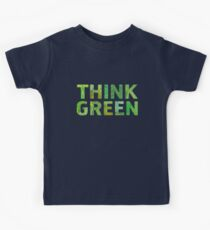 Think Green Awareness - Happy quote Kids Clothes