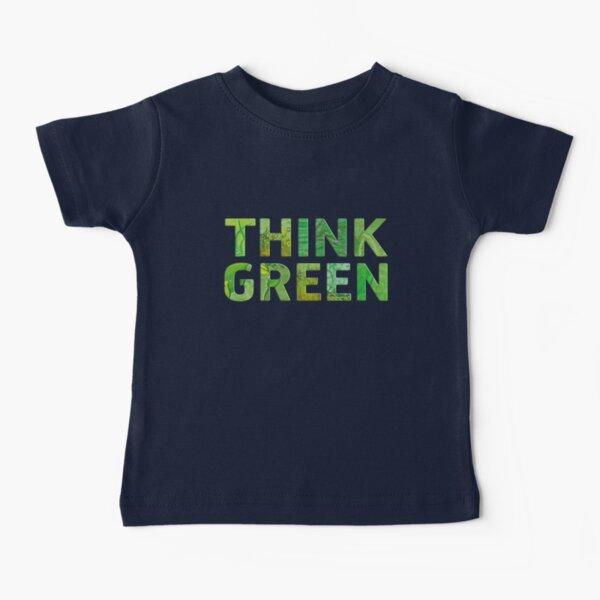 Think Green Awareness - Happy quote Camiseta para bebés