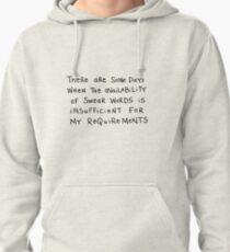 Insufficient availablity of swear words... Pullover Hoodie