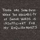 Insufficient availablity of swear words... by Wendy Massey