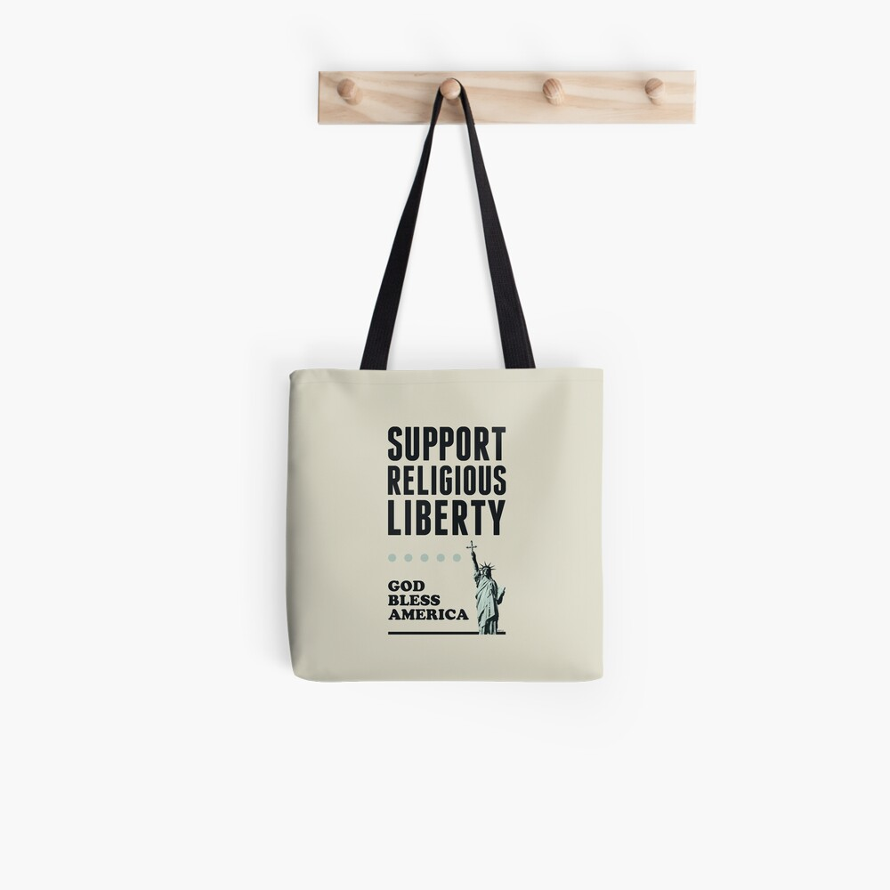 Support Religious Liberty Tote Bag