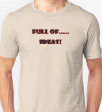 Full of ..... Ideas T-Shirt Sticker T-Shirt