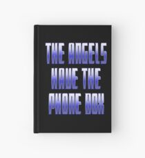 The Angels have the Phone Box Hardcover Journal