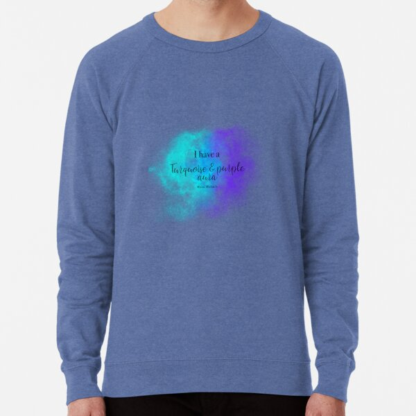 I have a turquoise and purple aura Lightweight Sweatshirt
