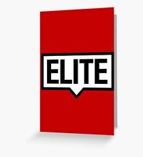 ELITE Greeting Card