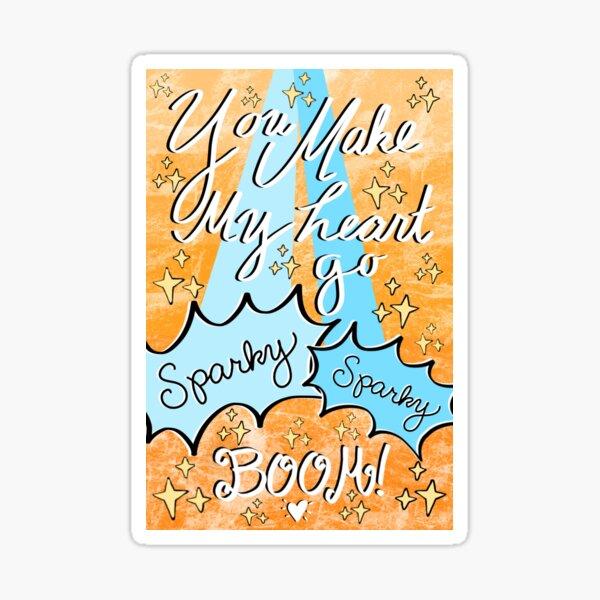 You Make My Heart Go Sparky Sparky Boom - Avatar the Last Airbender Love Note, Valentine Sticker