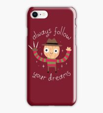 Always Follow Your Dreams iPhone Case/Skin