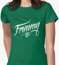 Love Thy Frenemy - BFF Best Frenemies Forever Women's Fitted T-Shirt